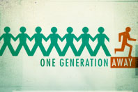 One Generation Away