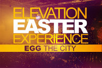 Elevation Easter Experience