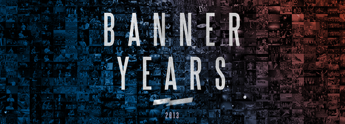 Banner Years 2013