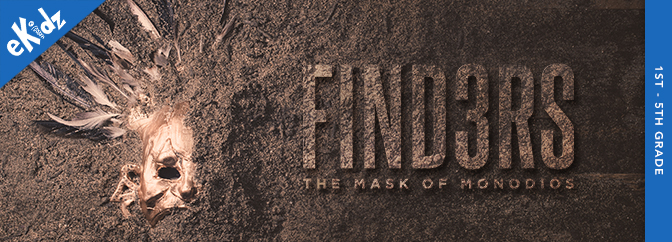 The Finders: Mask of Monodios