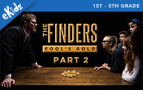 The Finders: Fool's Gold - Part 2