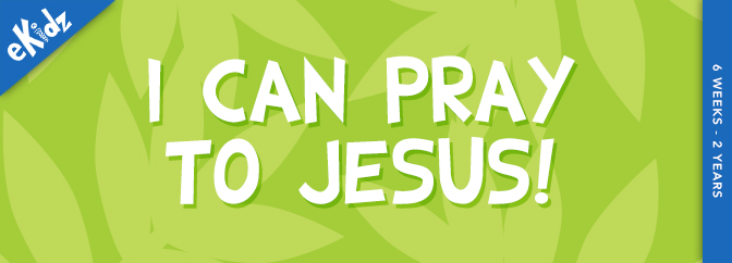 I Can Pray to Jesus!