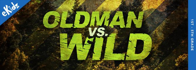 Oldman vs. Wild