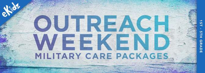 Outreach Weekend: Military Care Packages