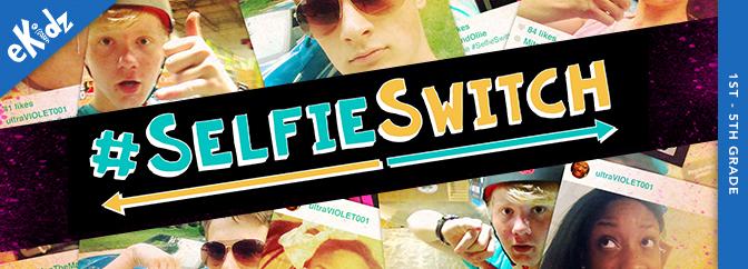 #SelfieSwitch
