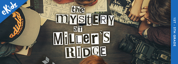 The Mystery at Miller's Ridge